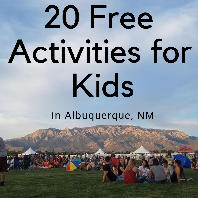 20 Free Activities for Kids in Albuquerque